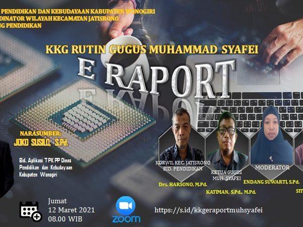 Menjelang E Raport di Gugus Muh. Syafei